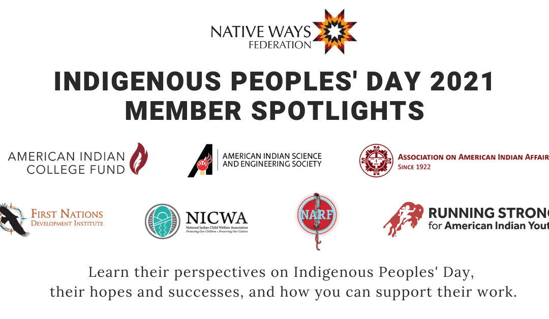 Thoughts from our Members this Indigenous Peoples' Day